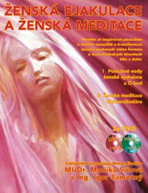 Ženská ejakulace aženská meditace